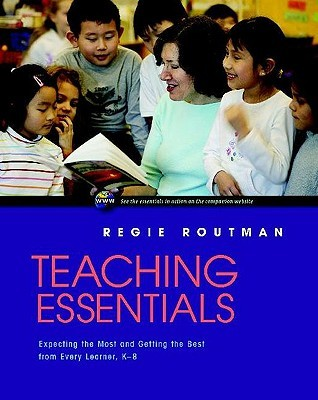 Teaching Essentials by Regie Routman