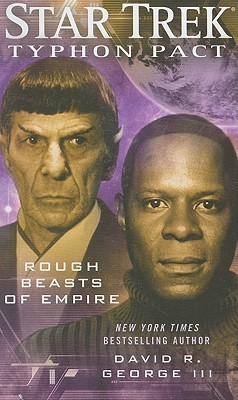 Rough Beasts of Empire by David R. George III