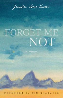 Forget Me Not: A Memoir