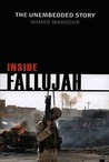 Inside Fallujah: The Unembedded Story