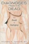 Diagnoses from the Dead: The Book of Autopsy