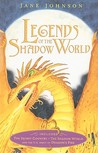 Legends of the Shadow World (Eidolon, #1-3)