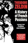 France 1848-1945 'Politics and Anger'
