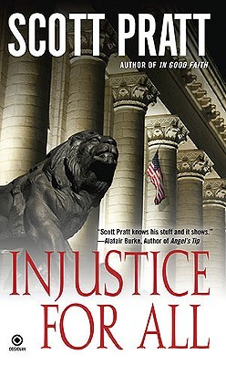 Injustice For All by Scott Pratt