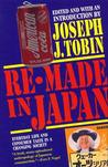 Re-Made in Japan: Everyday Life and Consumer Taste in a Changing Society