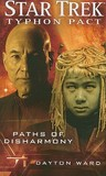 Paths of Disharmony (Star Trek: Typhon Pack, #4)