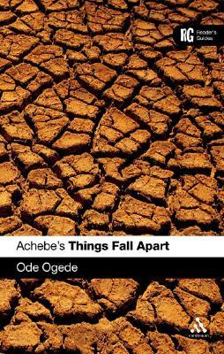 Achebe's Things Fall Apart by Ode Ogede