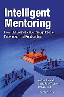 Intelligent Mentoring by Audrey J. Murrell