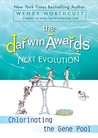 The Darwin Awards Next Evolution by Wendy Northcutt