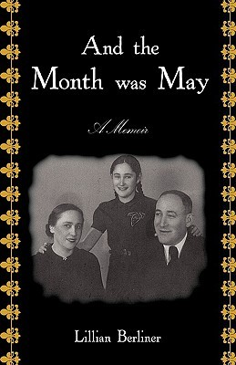 And the Month Was May: A Memoir