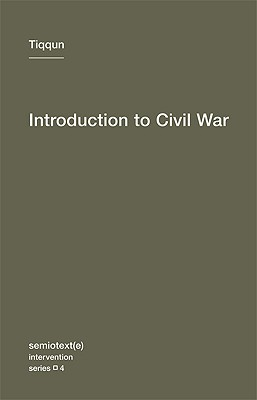 Introduction to Civil War (Semiotext(e) / Intervention Series)