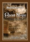 Ghost Ships (Mysterious Encounters)
