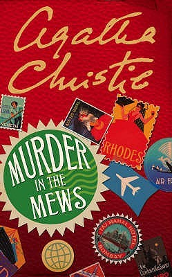Murder in the Mews by Agatha Christie