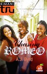 Chasing Romeo (BFF Novel #1)