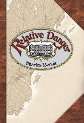 Relative Danger by Charles Benoit