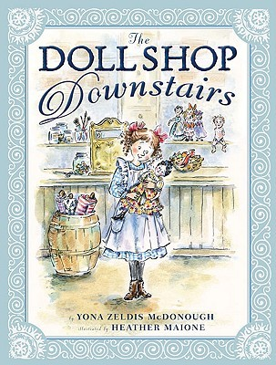 The Doll Shop Downstairs by Yona Zeldis McDonough