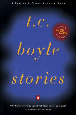 Stories by T.C. Boyle