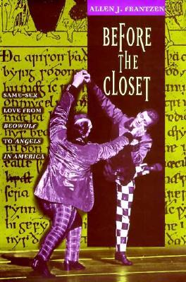Before the Closet by Allen J. Frantzen