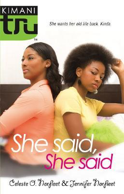 She Said, She Said by Celeste O. Norfleet