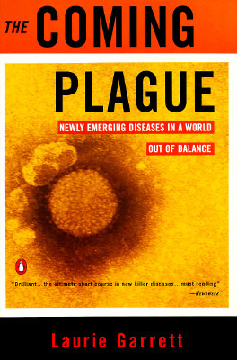 The Coming Plague by Laurie Garrett