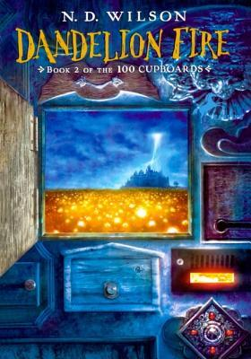 Dandelion Fire (Turtleback School & Library Binding Edition) (100 Cupboards (Pb))