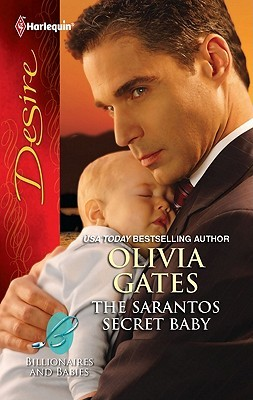 The Sarantos Secret Baby by Olivia Gates