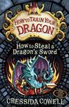 How to Steal a Dragon's Sword (How to Train Your Dragon, #9)
