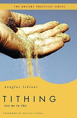 Tithing: Test Me in This (Ancient Practices)