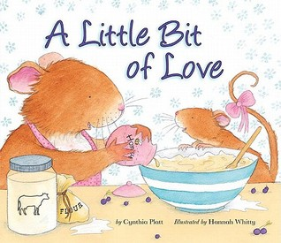 A Little Bit of Love by Cynthia Platt