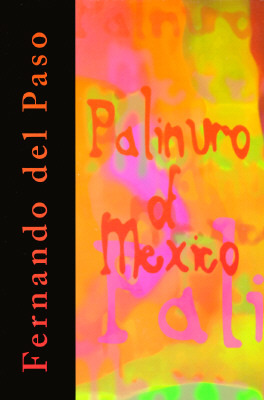 Palinuro of Mexico by Fernando Del Paso