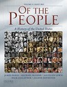 Of the People: A History of the Unites States: Volume II: Since 1865