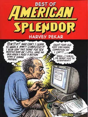 Best Of American Splendor by Harvey Pekar