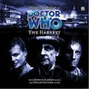 Doctor Who: The Harvest (Big Finish Audio Drama, #58)