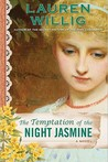 The Temptation of the Night Jasmine (Pink Carnation, #5)
