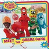 Meet the Gabba Gang