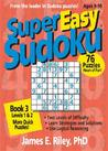 Super Easy Sudoku: Book 3, Levels 1 & 2