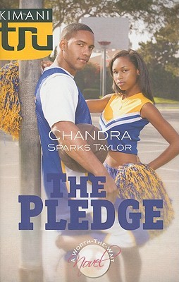 The Pledge by Chandra Sparks Taylor