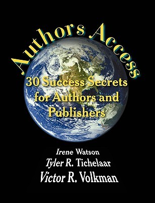 Authors Access by Tyler R. Tichelaar