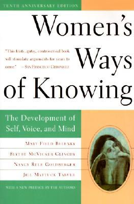 Women's Ways of Knowing by Mary Field Belenky