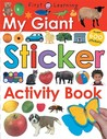 My Giant Sticker Activity Book [With Stickers]