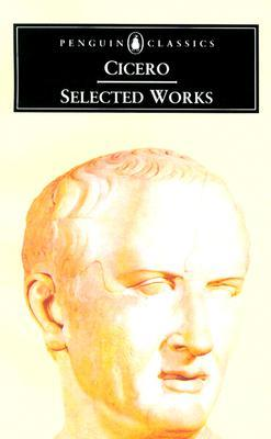 Selected Works by Cicero