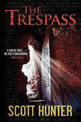 The Trespass by Scott  Hunter