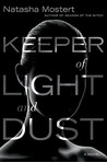Keeper of Light and Dust (UK title: The Keeper: A Martial Arts Thriller)