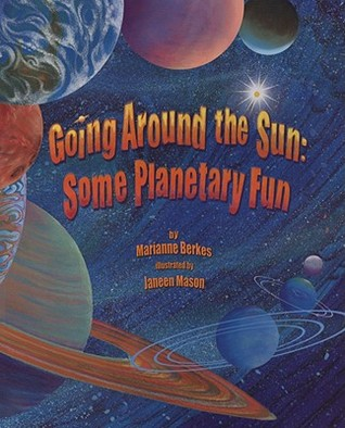 Going Around the Sun by Marianne Berkes