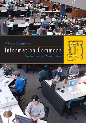 A Field Guide to the Information Commons