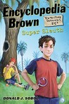 Encyclopedia Brown, Super Sleuth (Encyclopedia Brown, #25)