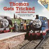 Thomas Gets Tricked and Other Stories (Thomas & Friends)