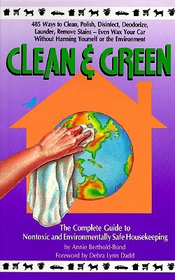 Clean and Green by Annie Berhold Bond