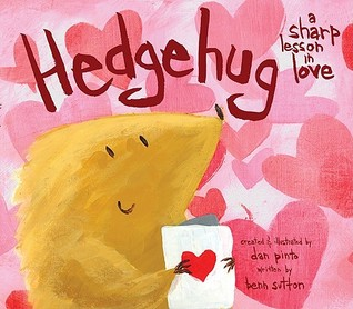 Hedgehug by Dan Pinto