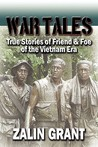 War Tales: True Stories of Friend & Foe of the Vietnam Era